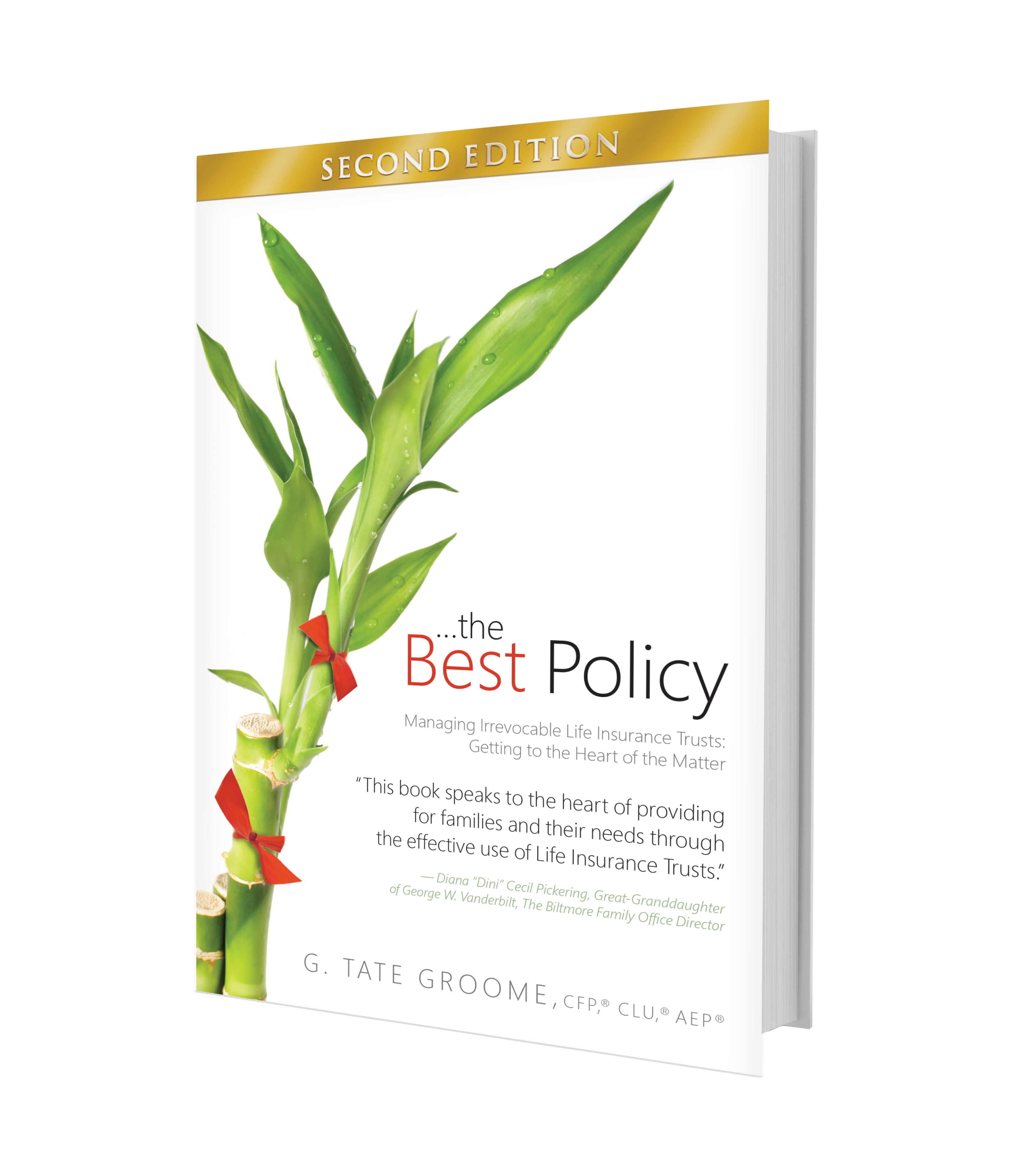 ...the Best Policy: Managing Irrevocable Life Insurance Trusts: Getting to the Heart of the Matter